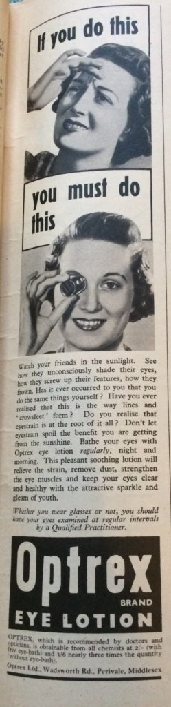 "Vintage 1930s Magazine advert for Optrex eye lotion headlined ""If you do this"" (showing a woman squinting at the sun) ""You must do this"" (showing a woman using an eye bath)."