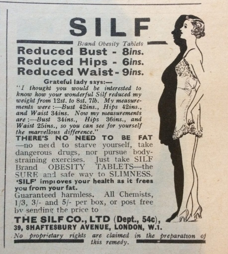 "1930s Vintage Magazine Advert for SILF Co Ltd Brand Obesity Tablets headlined ""Reduced Bust - 8ins, Reduced Hips - 6 ins, Reduced Waist - 9 ins""."