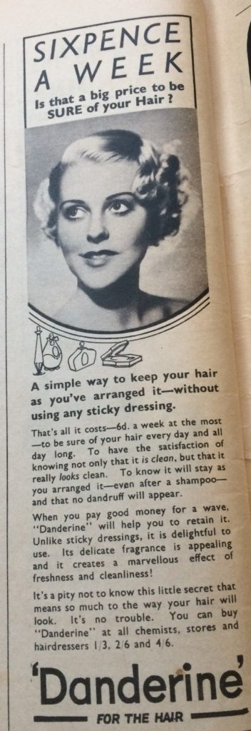 "Vintage 1930s Magazine Advert for Danderine hair product headlined ""Sixpence a week - is that a big price to be SURE of you hair?"""