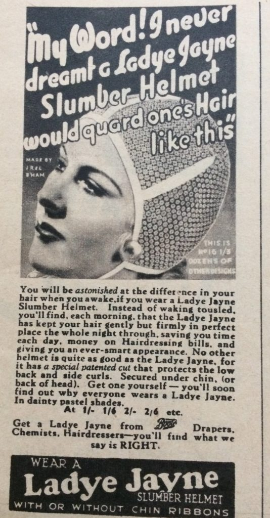 "Vintage 1930s magazine advert for Ladye Jayne Slumber helmet headlined ""My Word! I never dreamt a Ladye Jayne Slumber Helmet would guard one's hair like this""."
