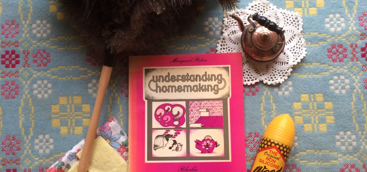 Vintage book 1976 Understanding Homemaking by Margaret Picton.